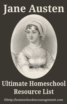 Jane Austen Ultimate Homeschool Resource List