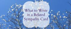 """Are you wondering if you should send a belated sympathy card? Many people wonder if """"late is better than never"""" when it comes to sympathy cards. Words For Sympathy Card, Sympathy Notes, Sympathy Messages, Thank You Note Wording, Time Heals All Wounds, Send A Card, Card Sentiments, Simple Words, Blank Cards"""