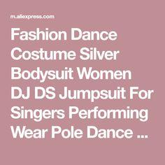 a91f1d791c Fashion Dance Costume Silver Bodysuit Women DJ DS Jumpsuit For Singers  Performing Wear Pole Dance Gogo