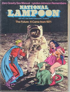 National Lampoon was a ground-breaking American humor magazine. HistoryIts success led to a wide range of media productions associated with the magazine's brand name. The magazine ran from 1970 to 199 National Lampoon Movies, National Lampoons, National Lampoon Magazine, American Humor, Pregnancy Books, Bristol Board, Vintage Graphic Design, Magazine Art, Magazine Covers