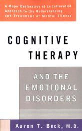 Cognitive Therapy and the Emotional Disorders - eBook