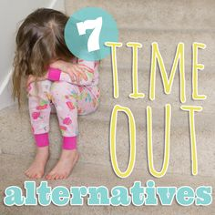 7 Time Out Alternatives » Daily Mom (we already generally do time-ins and hugs etc, but good ideas!)