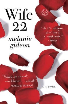 Wife 22: A Novel - Kindle edition by Melanie Gideon. Literature & Fiction Kindle eBooks @ Amazon.com.
