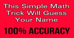 Unbelievable: This Quiz Will Guess Your Name 100% Correctly…