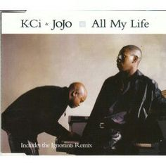 """#7. """"All My Life""""  ***  K-Ci and JoJo  (1998)  First dance song?"""