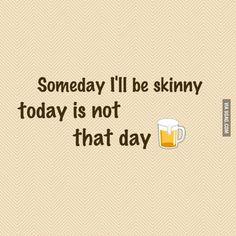 Someday I'll be skinny
