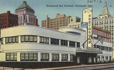 Cincinnati Oh Greyhound Bus Terminal Vintage Postcard Ohio Linen Cincinatti, Streamline Moderne, Bus Terminal, Art Deco Buildings, Bus Travel, Bus Station, Art Deco Design, Old Pictures, Historical Photos