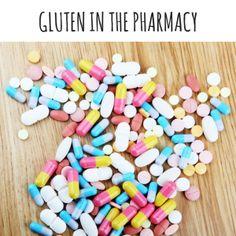 Gluten in the Pharmacy #GlutenFree #celiac #FDA