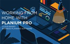 Working from home with Planium Pro - cloud based business planning software #accountants #businessplan #businessadvisors #businessconsultants #smallbusiness #entrepreneur Business Plan Software, Business Planning, Strategic Planning, Cloud Based, Entrepreneur, Ads, How To Plan, Shop Plans