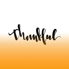 """322:: """"Thankful"""" // I can't believe we're a week away from Thanksgiving! #emletters #lettereveryday"""