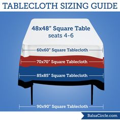 High Quality For Square Tables, You May Use Square Linens For An Overlay Look And All  The Way To Tablecloths For A Drop Approx. Off The Table For A More Formal  Look.