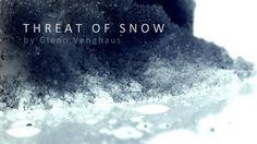 Threat of Snow - Glenn Venghaus