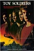 Toy Soldiers (1991). [R] 111 mins. Starring: Sean Astin, Wil Wheaton, Keith Coogan, Andrew Divoff, Mason Adams, Denholm Elliott and Louis Gossett, Jr.