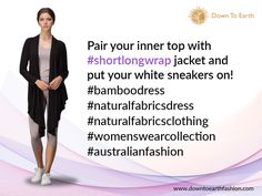 Pair your inner top with #shortlongwrap jacket and put your white sneakers on! #bamboodress #naturalfabricsdress #naturalfabricsclothing #womenswearcollection #australianfashion