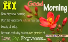 Good Morning Quotes 2013 | New day new blessing.Don't let Yesterday's Failures ruin the ...