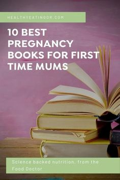10 best pregnancy books for first time mums in 2020 and why I love them. Find out which are the best books for new parents to buy.  #HealthyEatingDr #HealthyEating #nutrition #nutritionadvice #HealthyEatingDoctor #FoodDoctor #registerednutritionist #nutrition #EatForHealth #EatToBeatDisease #doctorfood #whattoeatwhenyourexpecting #pregnancynutrition #eatingduringpregnancy #pregnantwhattoeat  #pregnancy #pregnant #firsttimemom #firsttimemoms #mommas