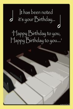 Happy Birthday Piano card Poster - Happy Birthday Funny - Funny Birthday meme - - Happy Birthday Piano card Poster The post Happy Birthday Piano card Poster appeared first on Gag Dad. Happy Birthday Piano, Happy Birthday Notes, Happy Birthday Pictures, Best Birthday Wishes, Happy Birthday Funny, Happy Birthday Sister, Happy Birthday Greetings, Birthday Messages, Man Birthday