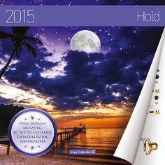 Moon Calendar 2015. Writer: Judit Imolai Astrologer www.astrologia.hu Publisher: Lizzy Card Kft. www.lizzycard.hu