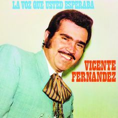 63 Mexican Music Ideas Music Mexican Vicente Fernández