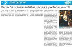 Veículo: jornal Metrô News (12/7/2013).