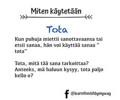 Learn Finnish, Finnish Language, My Way, Finland, Fun Facts, Travel Tips, Learning, Words, Memes