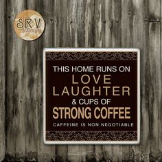 Funny Coffee Quote Drink Coaster, Coffee Addict Handmade Ceramic Tile Coasters, Love Laughter and Cups of Strong Coffee, Hot and Cold Drinks
