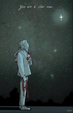 You are a star now... forever shining down on me. ♥...my heart hurts so bad:(