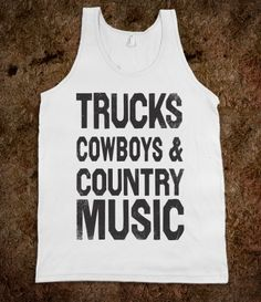 Trucks Cowboys And Country Music (Tank)