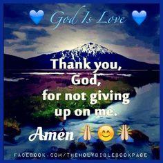 God never gives up on us