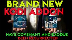 The Best Kodi 17.6 Addons - Have  Covenant And Exodus Been Resurrected-A...