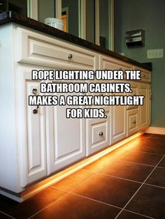 Rope Lighting Under Kitchen and Bathroom Cabinets as Night design interior design 2012 home design house design decorating before and after Kitchen Cabinets In Bathroom, Bathroom Kids, Diy Kitchen, Design Bathroom, Bathroom Interior, Kitchen Interior, Family Bathroom, Bath Cabinets, Kitchen Decor