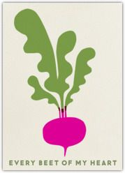 Cute for dietitian pals Paperless Post - Browse - Beet of My Heart