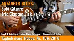 ✪ EINSTEIGER BLUES ►Eric Clapton Lick Nr.9