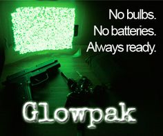 I took this picture. The Glowpak is a crucial backup lighting system because it doesn't need batteries or bulbs, and it never wears out. It just recharges by daylight or a flashlight. So if you lose power, or if you just go camping, the Glowpak is free light! I have one on the night stand, one in each car, one in the Every Day Carry bag, and one in the Bugout Bag.