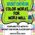 Color Words for your word wall. Coordinates with my BRIGHT CHEVRON CLASSROOM KIT. Be sure to check for more coordinating products for your classroo...