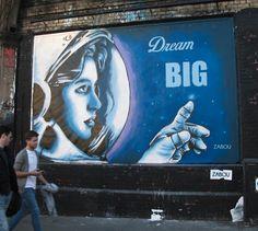 My friend Zabou - DREAM BIG - at Shoreditch Art Wall for Femme Fierce.