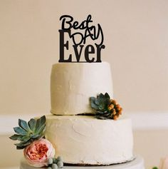 Weeding Cake Topper Best Day Ever Wedding by BestCakeTopperEver