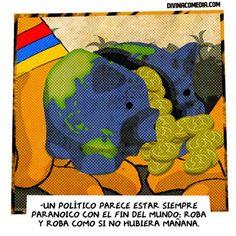 EL FIN DEL MUNDO POLÍTICO   #Corrupcion #Apocalipsis #Tigre