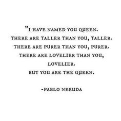 you are the queen.