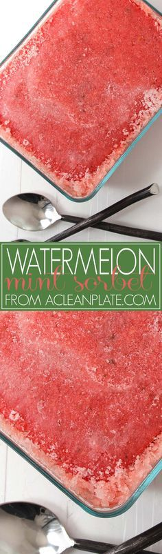 Refreshing Watermelon Mint Sorbet recipe from A Clean Plate