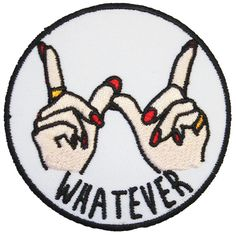 Whatever Hands Iron On Patch Embroidery Sewing DIY Customise Denim Cotton Cute Feminist Clueless '90s Girl Gang Riot Grrrl