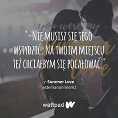 Summer Of Love, Teen Wolf, Life Quotes, Wattpad, Quotes About Life, Quote Life, Living Quotes, Quotes On Life, Life Lesson Quotes