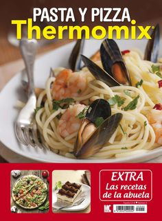 #Pasta y #pizza.  Revista #Thermomix.