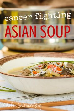 Easy Cancer Fighting Asian Vegetable Soup Recipe   Kitchen Stewardship   A Baby Steps Approach to Balanced Nutrition