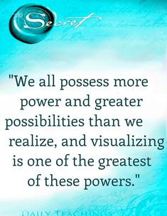 """We all possess more power and greater possibilities than we realize, and visualizing is one of the greatest of these powers.""- #lawofattracction #thesecret http://www.lawofattractionhelp4u.com/   #lawofattraction"