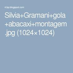 Silvia+Gramani+gola+abacaxi+montagem.jpg (1024×1024)