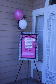 Girl Party Sign- cute entrance idea - I'll hang it on the front door instead