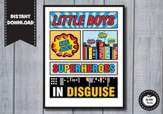 Little Boys Are Just Superheroes In Disguise - Boys Play Room Wall Art, Printable Nursery Decor, Super Hero Print, Superhero Party Baby Boy Room Decor, Baby Boy Rooms, Baby Boys, Nursery Decor, Superhero Teacher, Superhero Room, Superhero Party Supplies, Colorful Clouds, Boys Playing