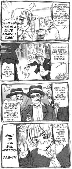 I'm crying right now. I'm Italian. I know how it feels being stereotipically belonged with mafia. I really love Himaruya's art and sense of understanding. So guys, Romano (so the true spirit of the southern part of Italy) hates mafia. We tried a lot of times to fight it even if we couldn't get rid of it.