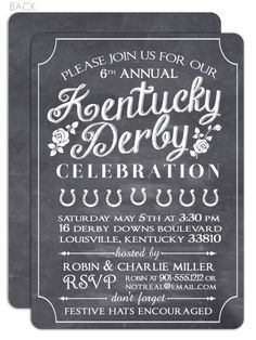 Kentucky Derby Food, Derby Day, Derby Dinner, Cowboy Theme Party, Derby Horse, Run For The Roses, Chalkboard Invitation, Thing 1, Party Invitations